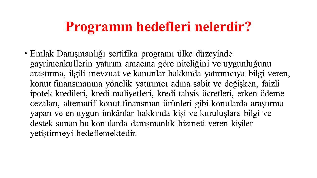 Programın hedefleri nelerdir
