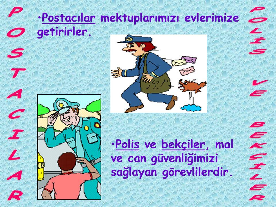 POSTACILAR POLİS VE BEKÇİLER