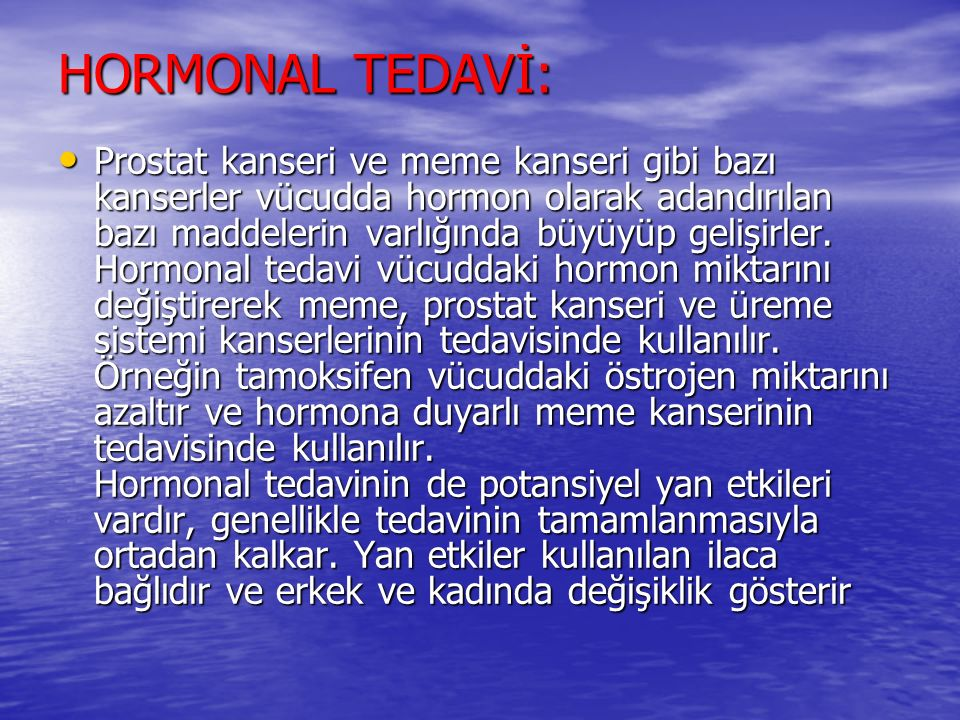 HORMONAL TEDAVİ: