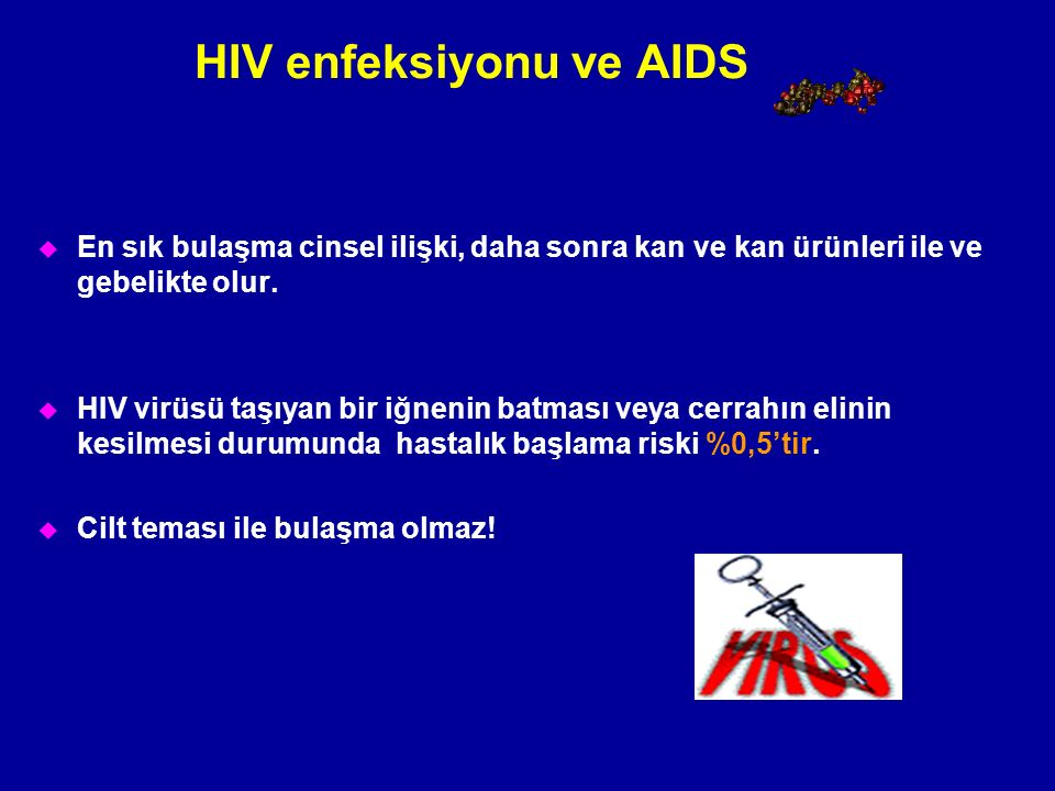 HIV enfeksiyonu ve AIDS