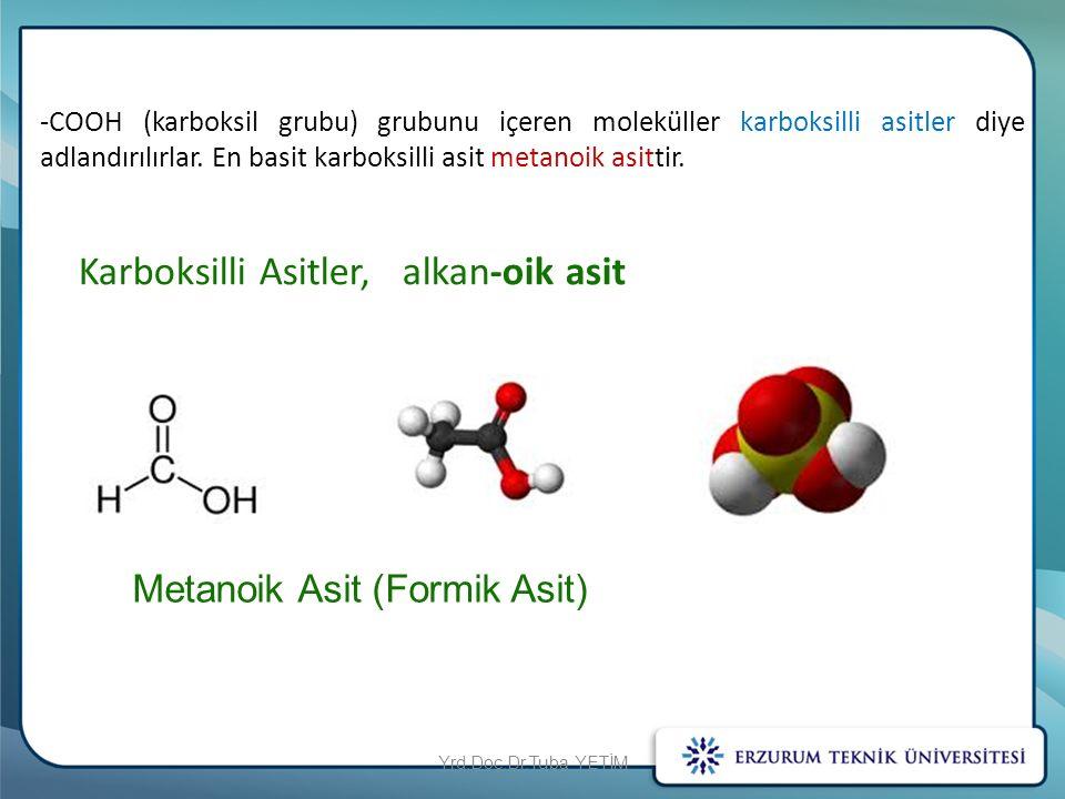 Karboksilli Asitler, alkan-oik asit