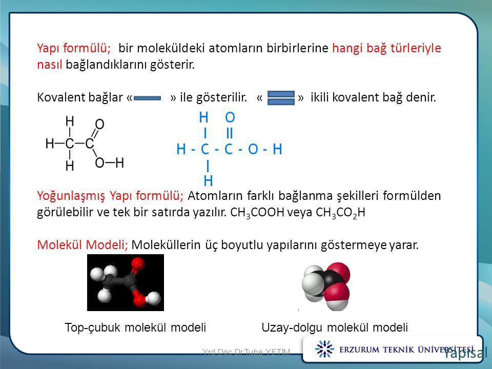 Yapı formülü; bir moleküldeki atomların birbirlerine hangi bağ türleriyle nasıl bağlandıklarını gösterir.