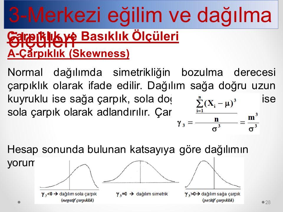 3-Merkezi eğilim ve dağılma ölçüleri