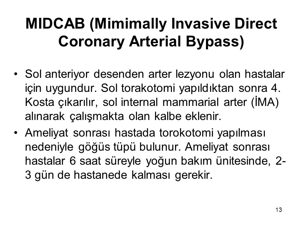 MIDCAB (Mimimally Invasive Direct Coronary Arterial Bypass)