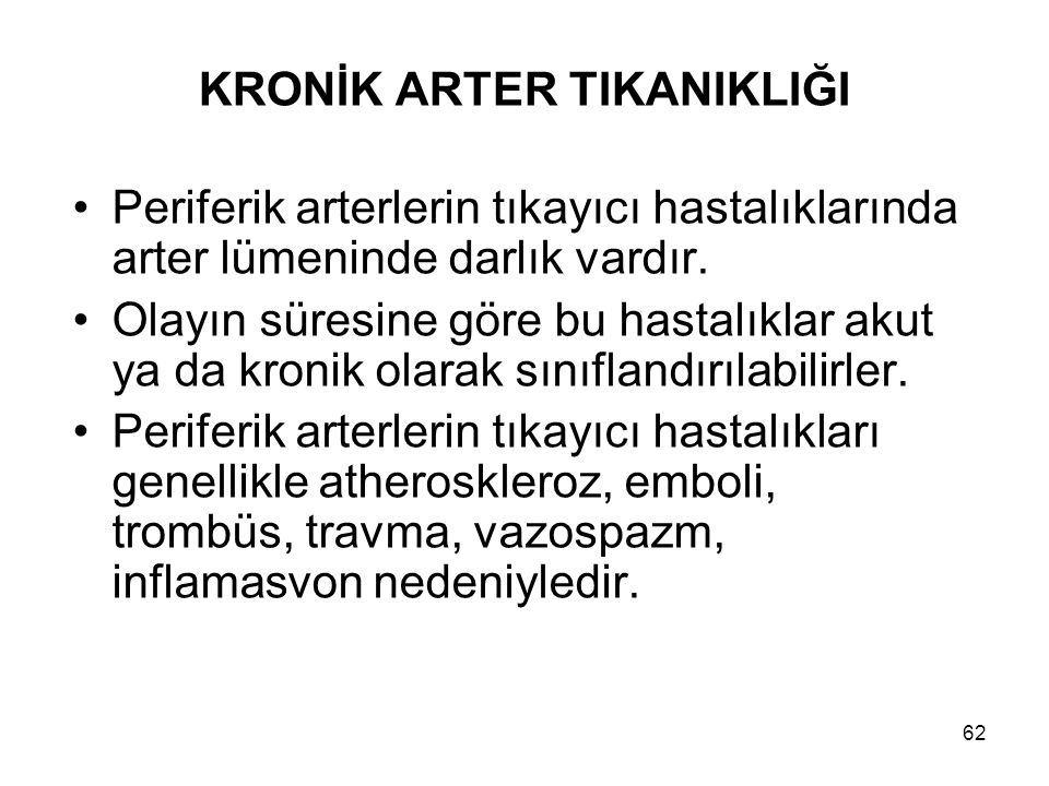 KRONİK ARTER TIKANIKLIĞI