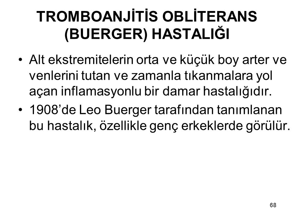 TROMBOANJİTİS OBLİTERANS (BUERGER) HASTALIĞI