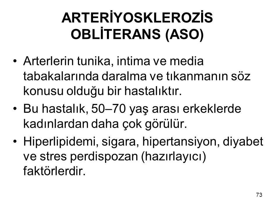 ARTERİYOSKLEROZİS OBLİTERANS (ASO)