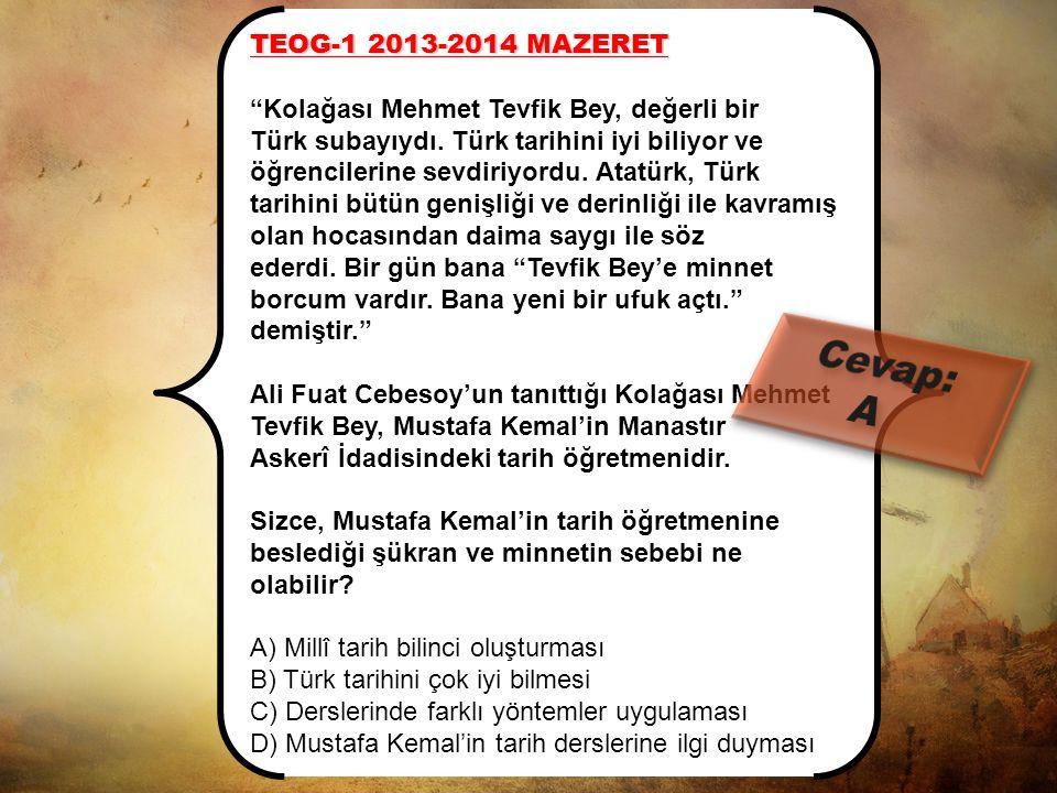 Cevap: A TEOG-1 2013-2014 MAZERET