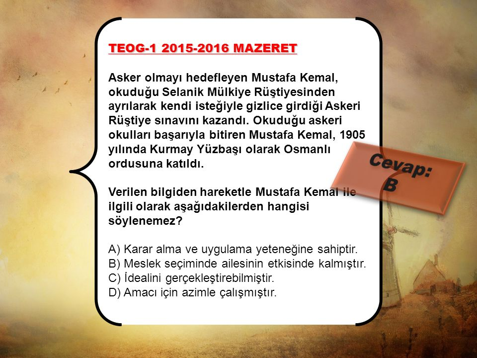 Cevap: B TEOG-1 2015-2016 MAZERET
