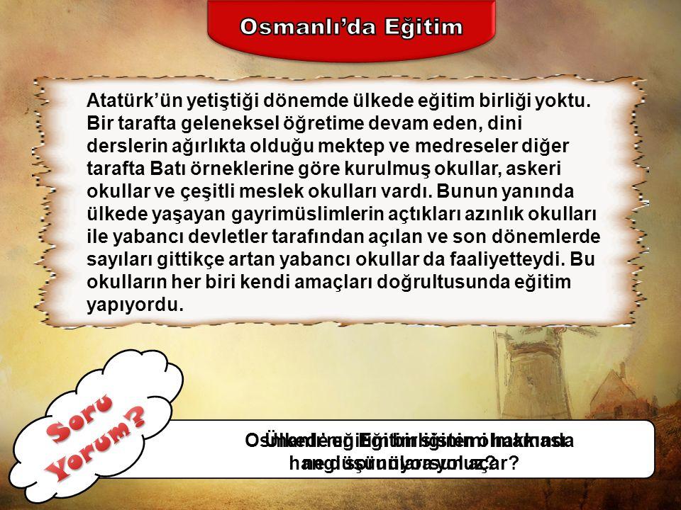 Soru Yorum Osmanlı'da Eğitim