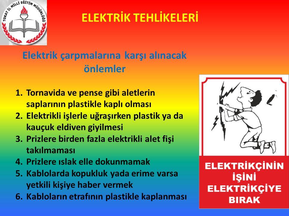 Elektrik çarpmalarına karşı alınacak önlemler