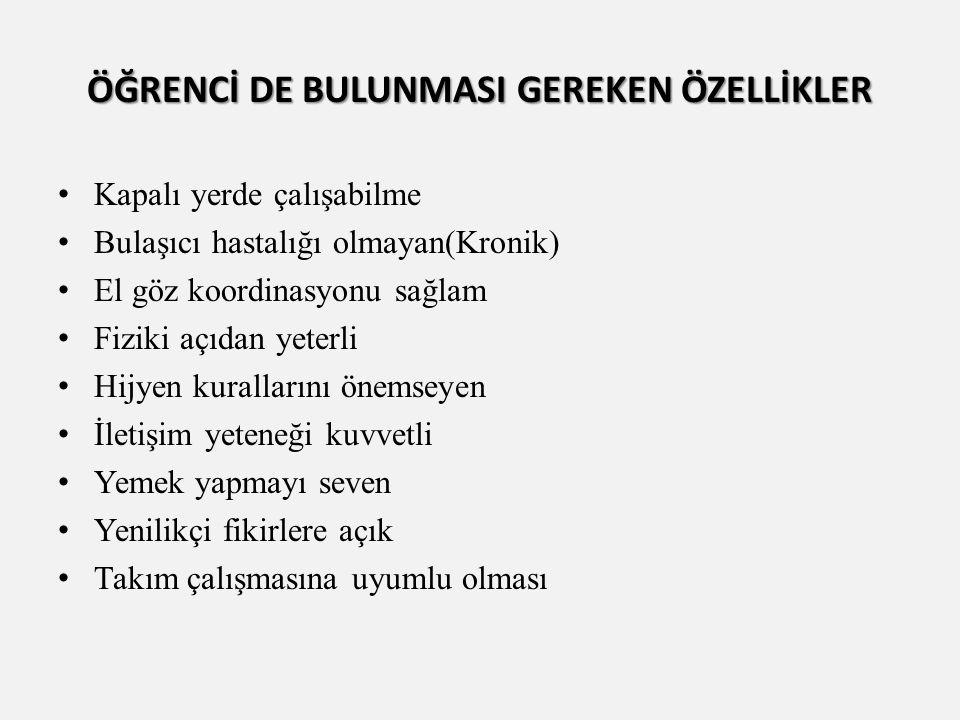 ÖĞRENCİ DE BULUNMASI GEREKEN ÖZELLİKLER