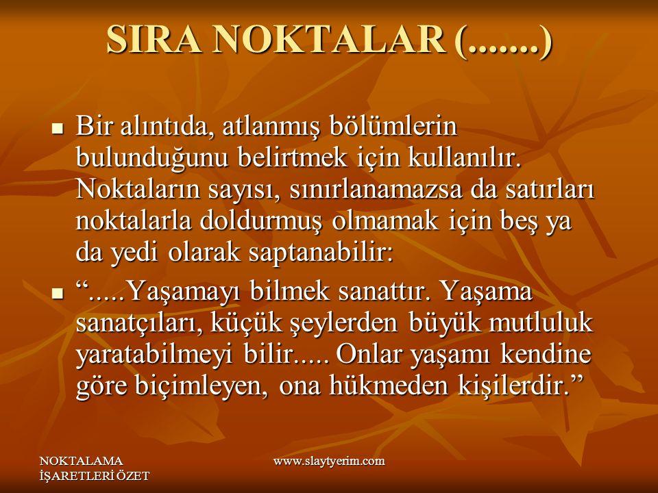 SIRA NOKTALAR (.......)