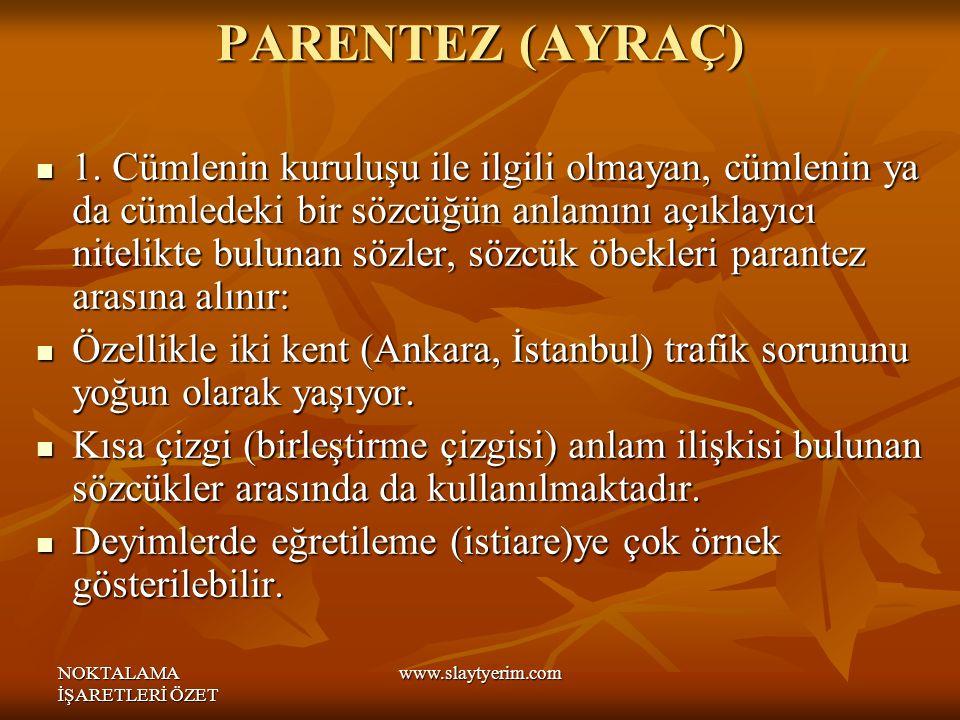 PARENTEZ (AYRAÇ)