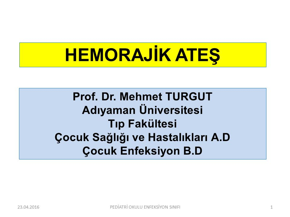 Adıyaman Üniversitesi Çocuk Sağlığı ve Hastalıkları A.D