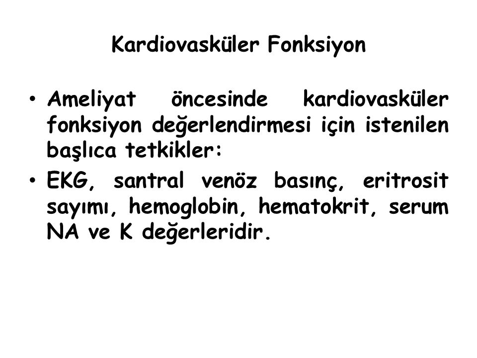 Kardiovasküler Fonksiyon