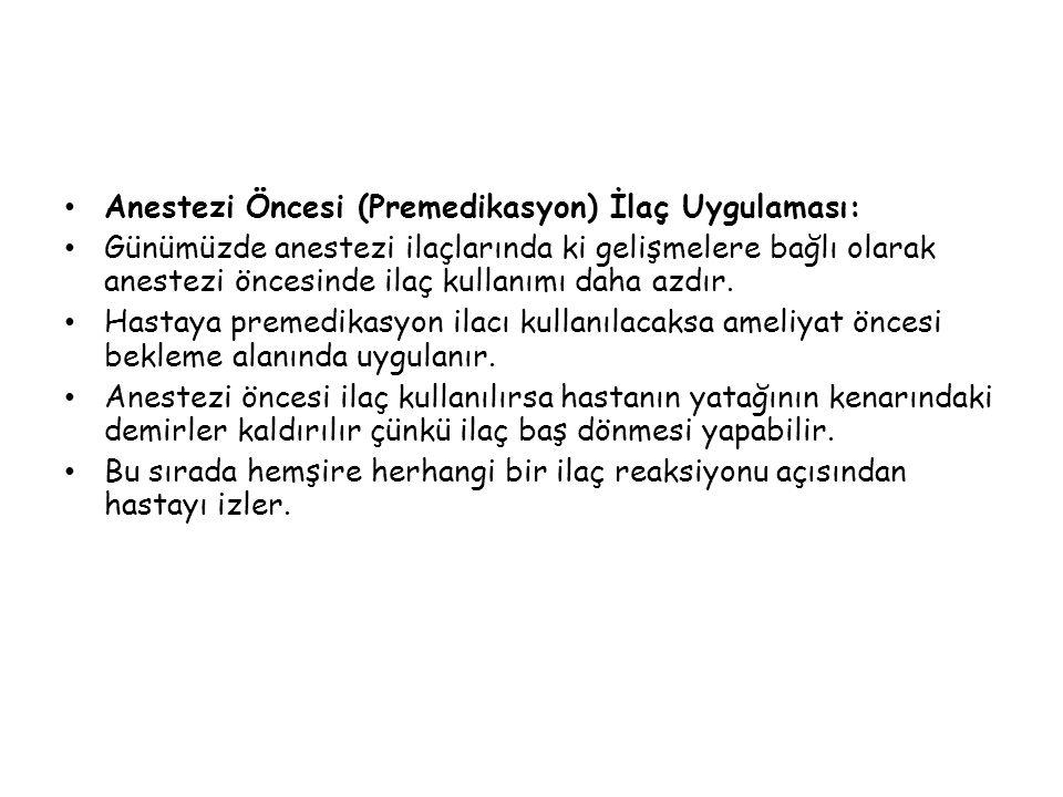Anestezi Öncesi (Premedikasyon) İlaç Uygulaması: