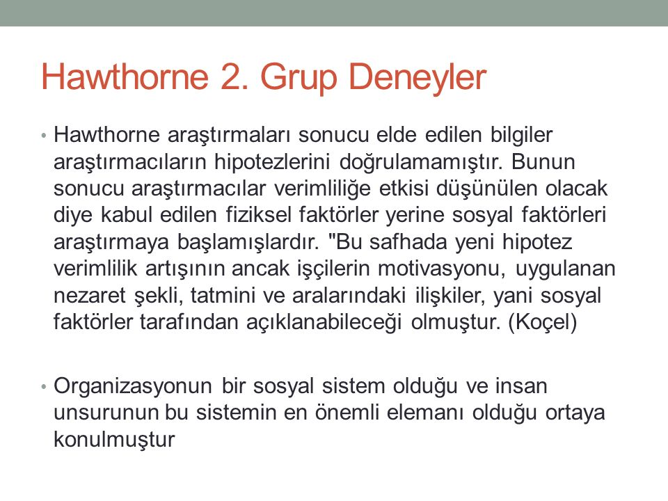 Hawthorne 2. Grup Deneyler