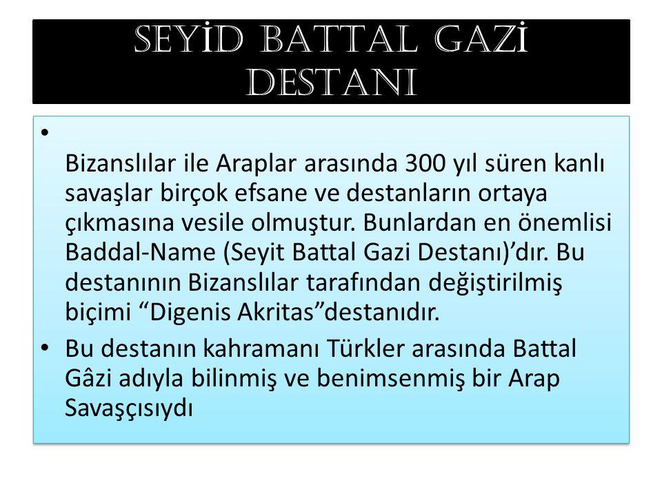 SEYİD BATTAL GAZİ DESTANI
