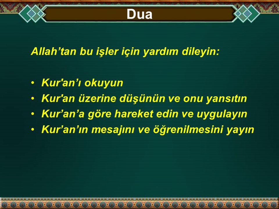 Dua Allah'tan bu işler için yardım dileyin: Kur an'ı okuyun