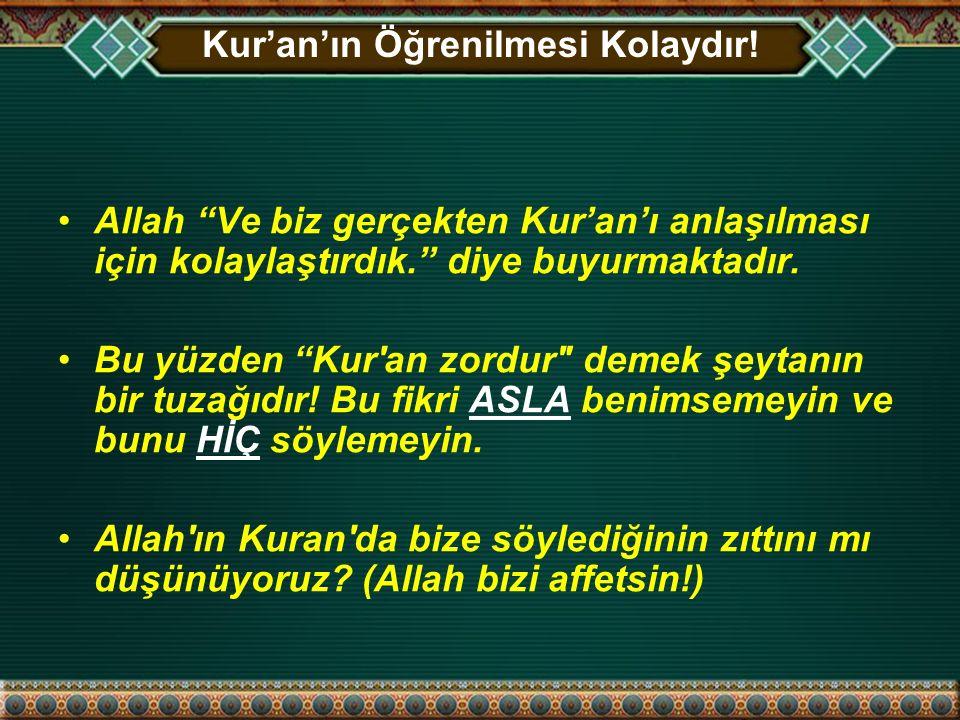 Kur'an'ın Öğrenilmesi Kolaydır!