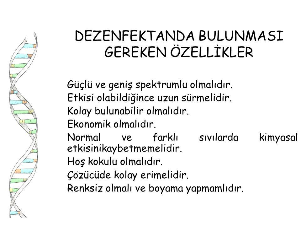 DEZENFEKTANDA BULUNMASI GEREKEN ÖZELLİKLER