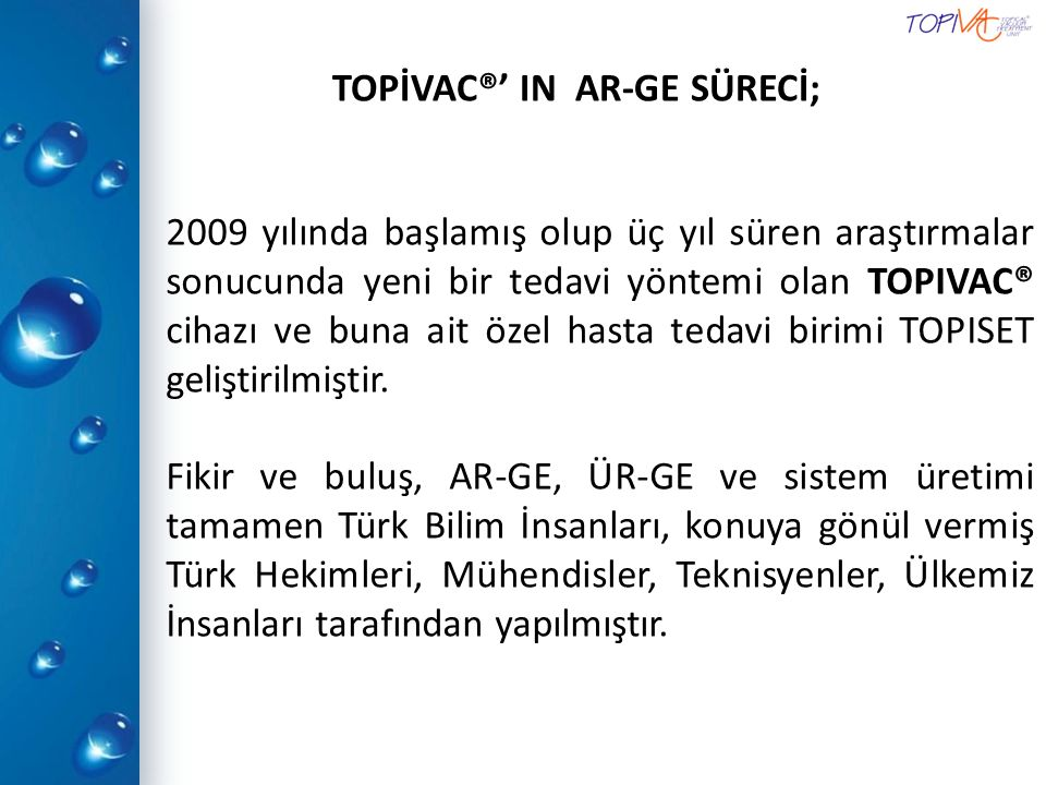 TOPİVAC®' IN AR-GE SÜRECİ;