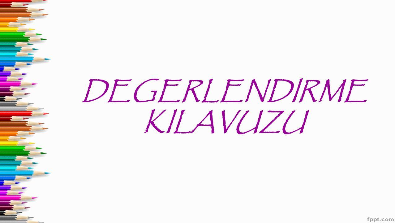 DEGERLENDIRME KILAVUZU