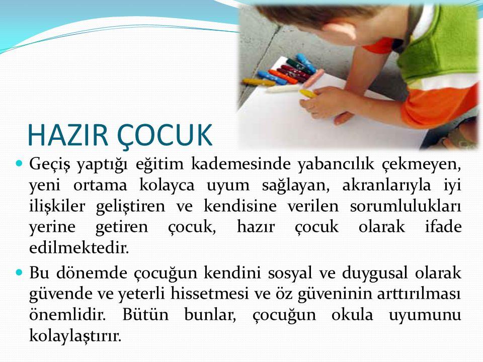 HAZIR ÇOCUK