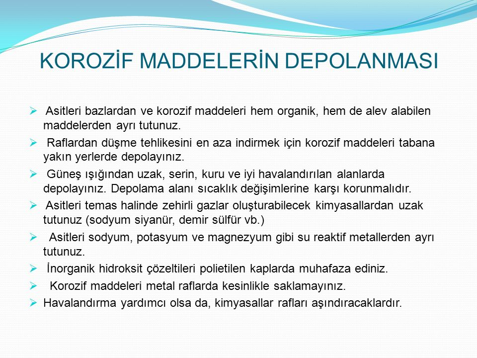 KOROZİF MADDELERİN DEPOLANMASI