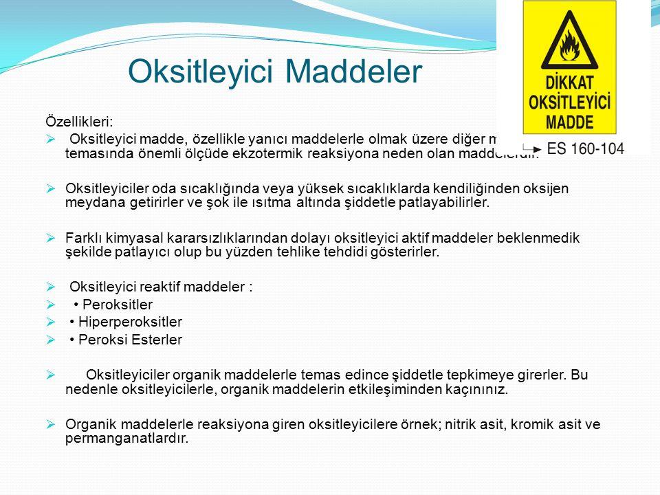 Oksitleyici Maddeler Özellikleri: