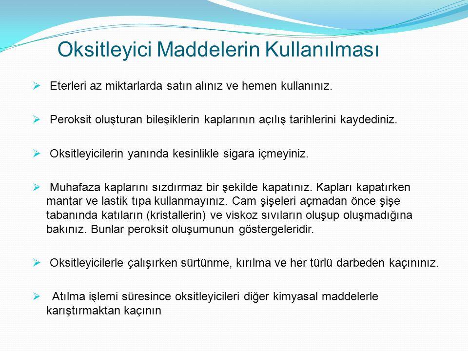 Oksitleyici Maddelerin Kullanılması