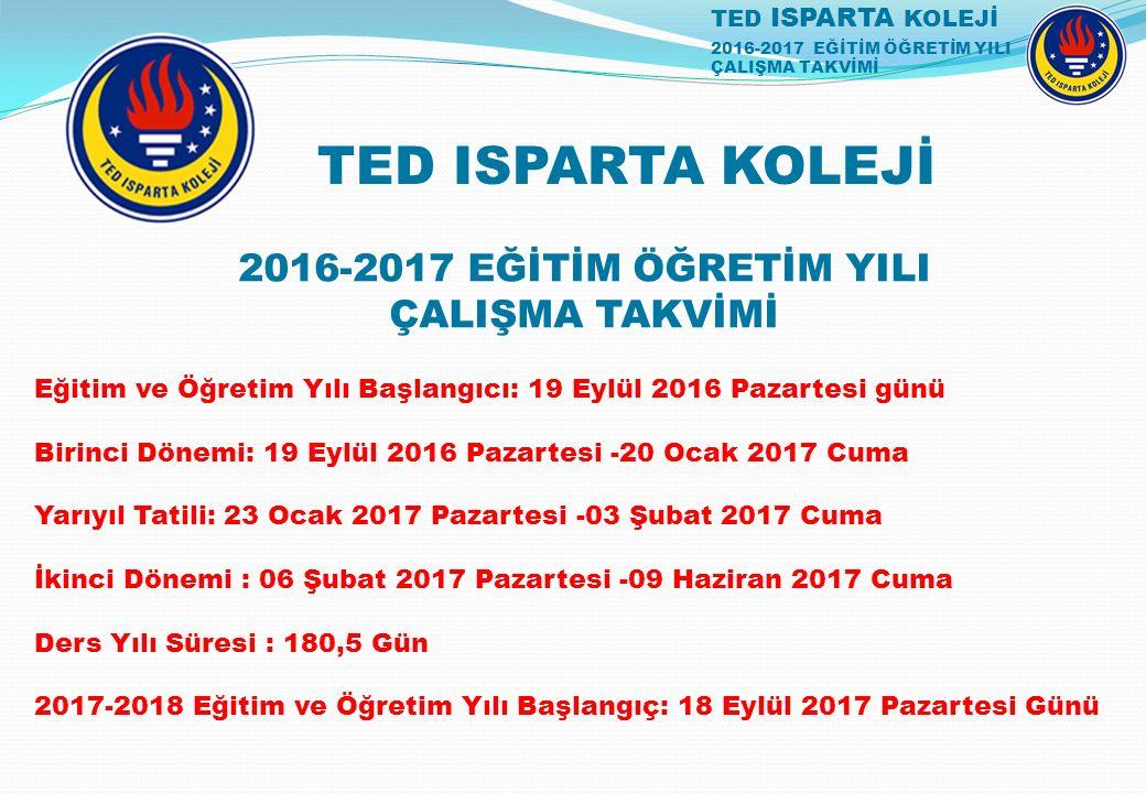 2016-2017 EĞİTİM ÖĞRETİM YILI ÇALIŞMA TAKVİMİ