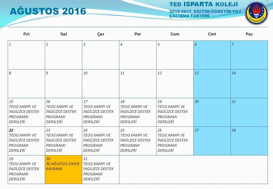 AĞUSTOS 2016 Pzt. Sal. Çar. Per. Cum. Cmt. Paz. 1. 2. 3. 4. 5. 6. 7. 8. 9. 10. 11.
