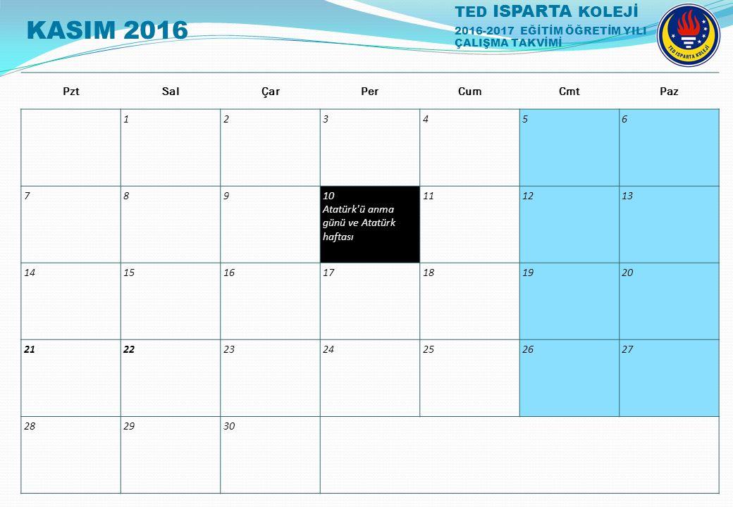 KASIM 2016 1 2 3 4 5 6 7 8 9 10 Atatürk ü anma günü ve Atatürk haftası