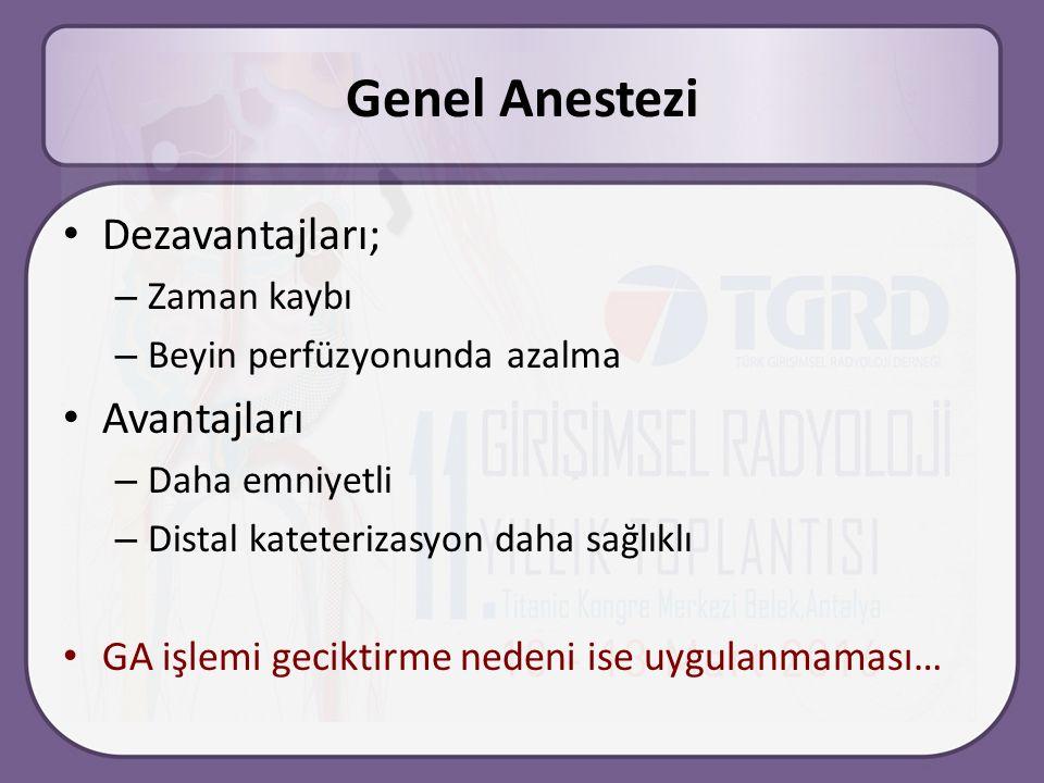Genel Anestezi Dezavantajları; Avantajları