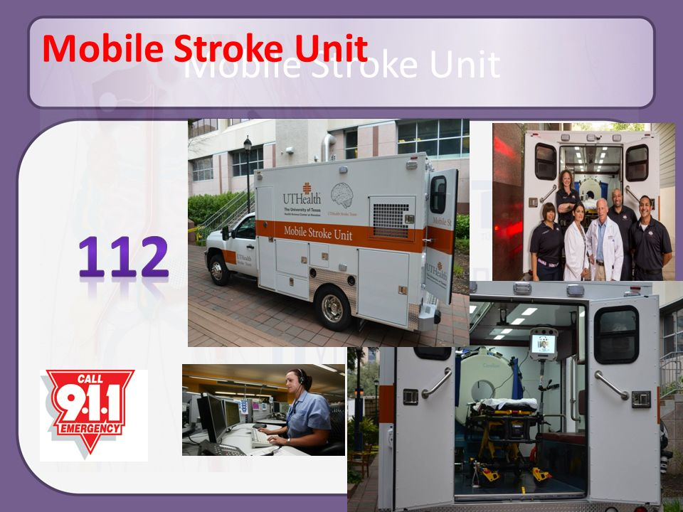 Mobile Stroke Unit Mobile Stroke Unit 112
