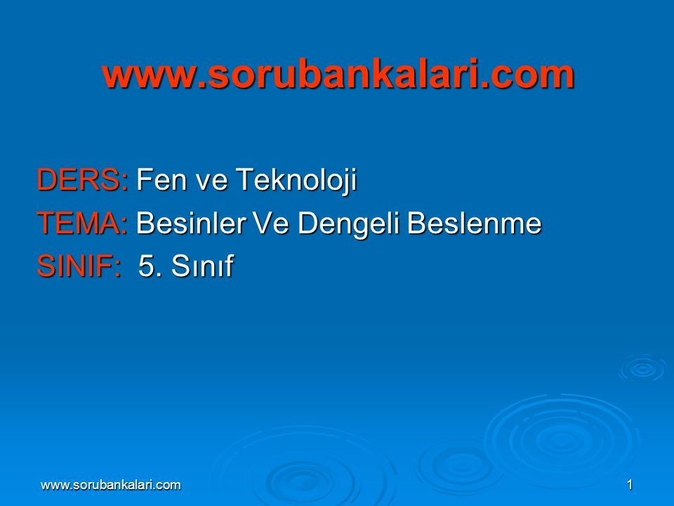 www.sorubankalari.com DERS: Fen ve Teknoloji
