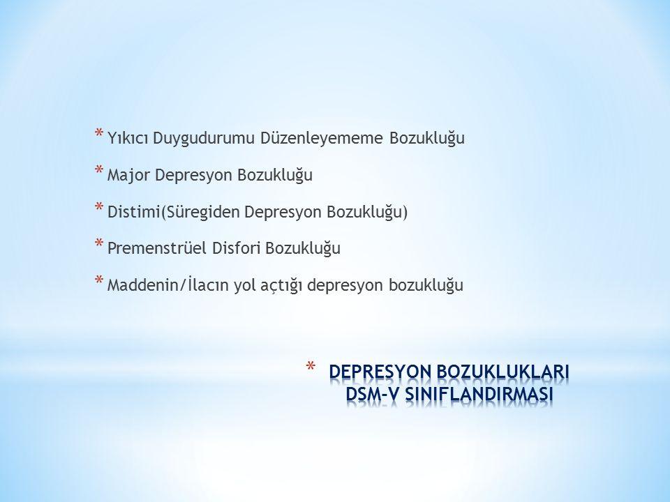 DEPRESYON BOZUKLUKLARI DSM-V SINIFLANDIRMASI