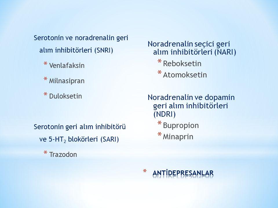Noradrenalin seçici geri alım inhibitörleri (NARI) Reboksetin