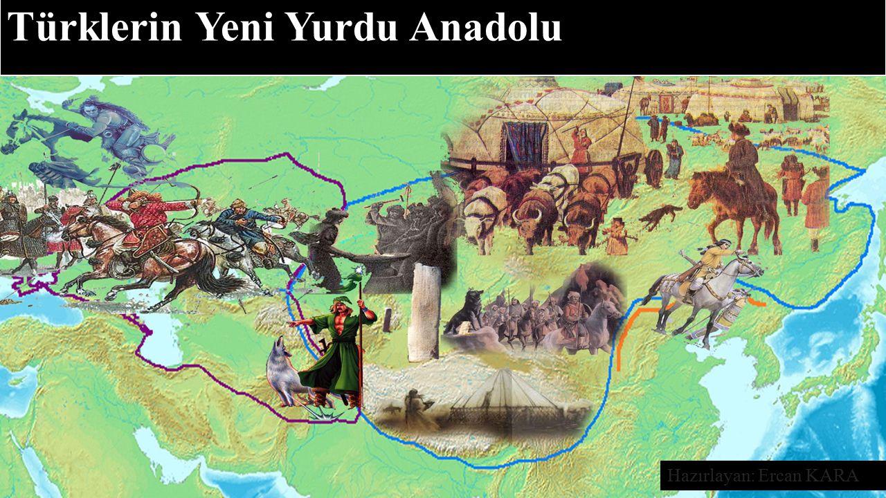 Türklerin Yeni Yurdu Anadolu