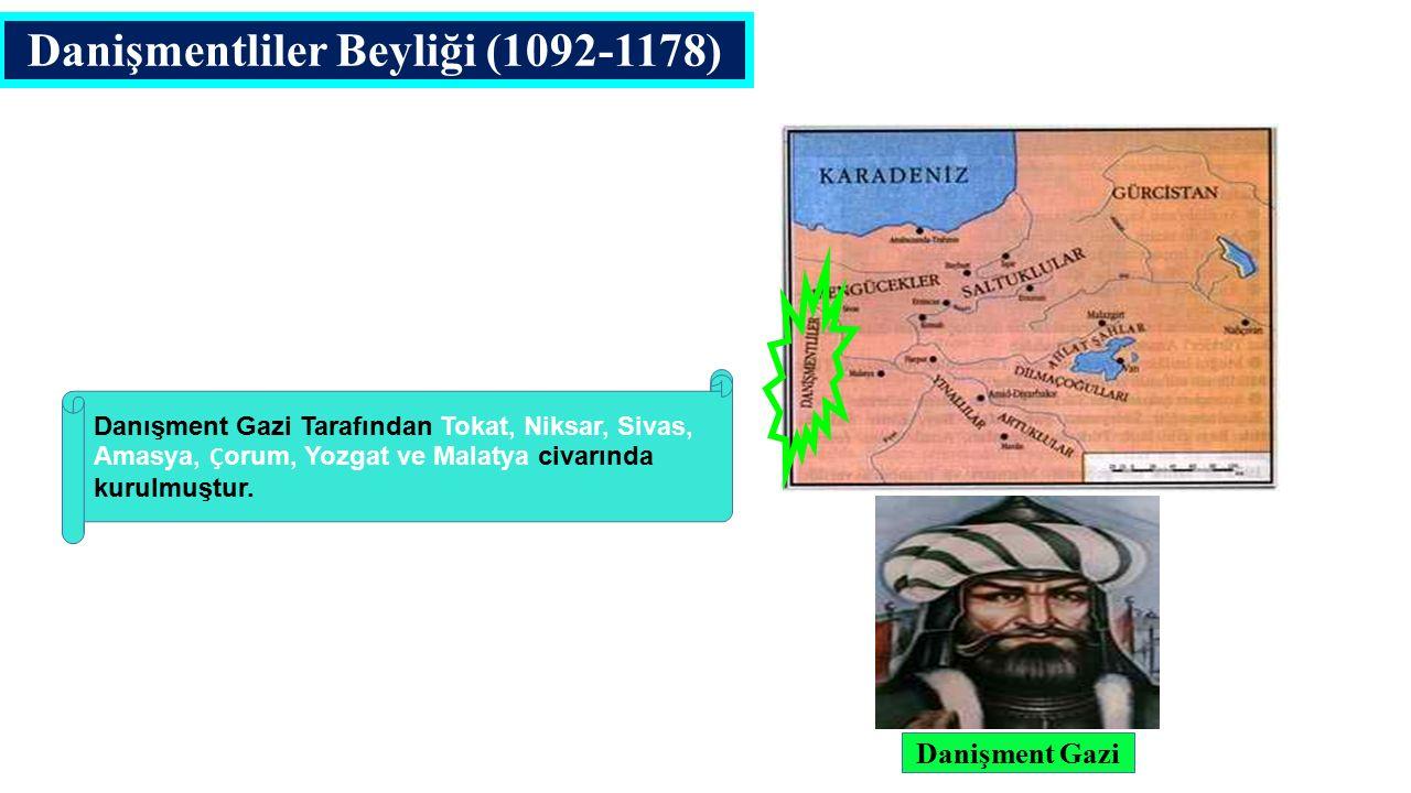 Danişmentliler Beyliği (1092-1178)