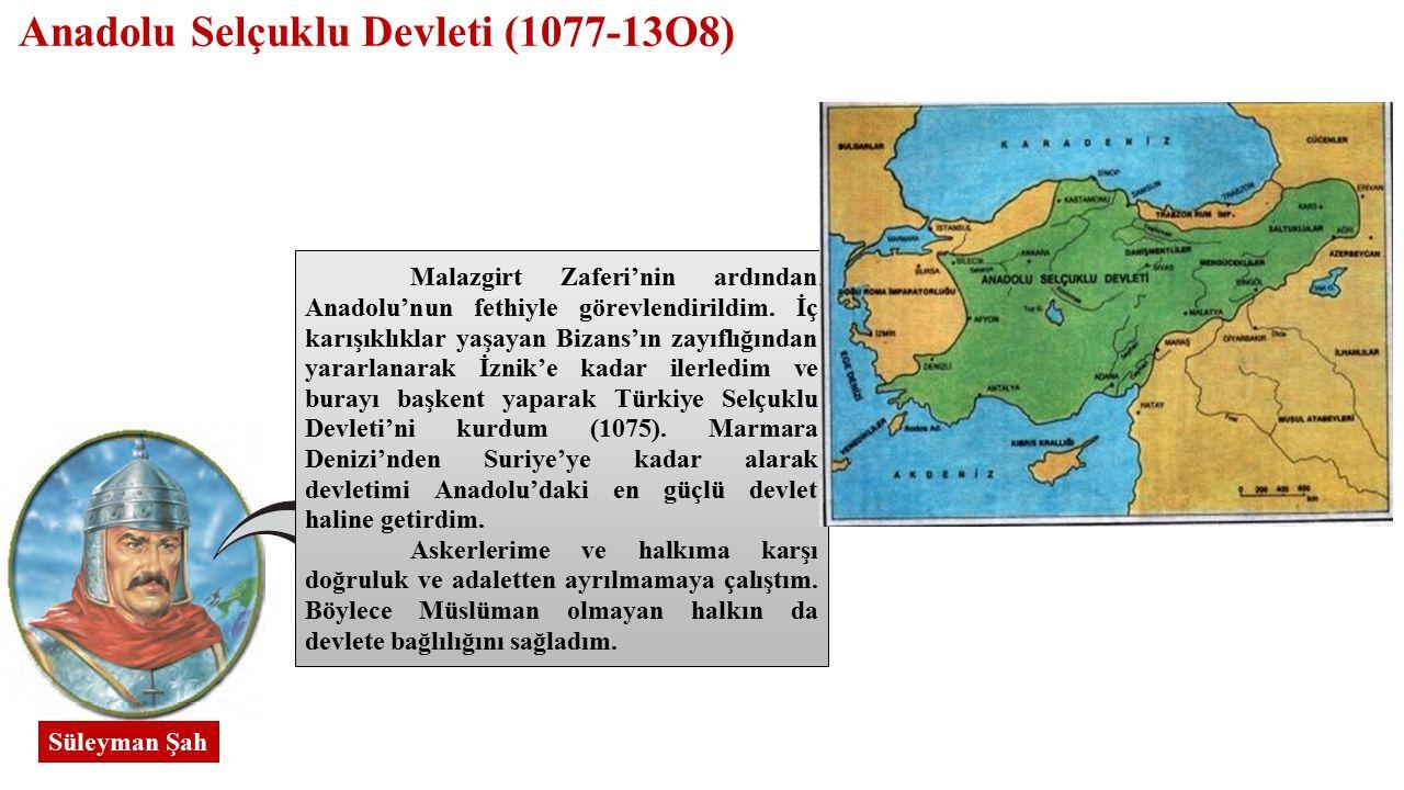 Anadolu Selçuklu Devleti (1077-13O8)