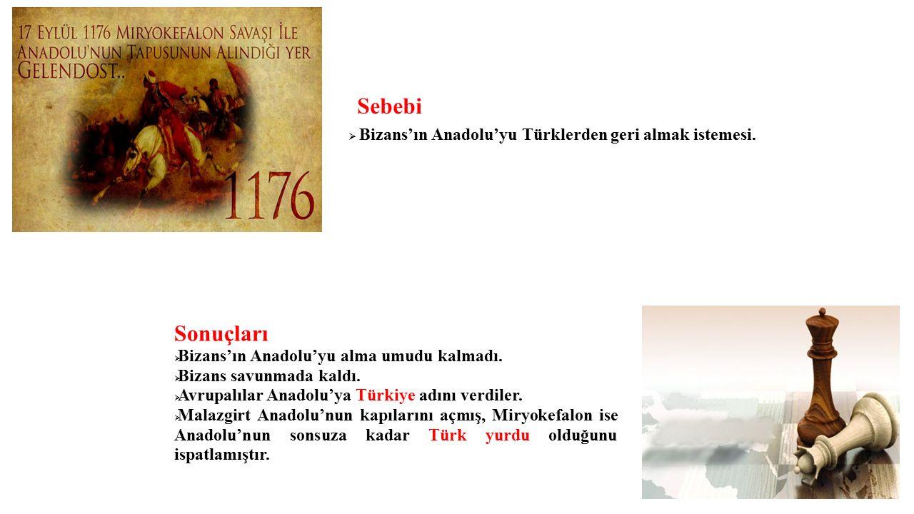Bizans'ın Anadolu'yu Türklerden geri almak istemesi.