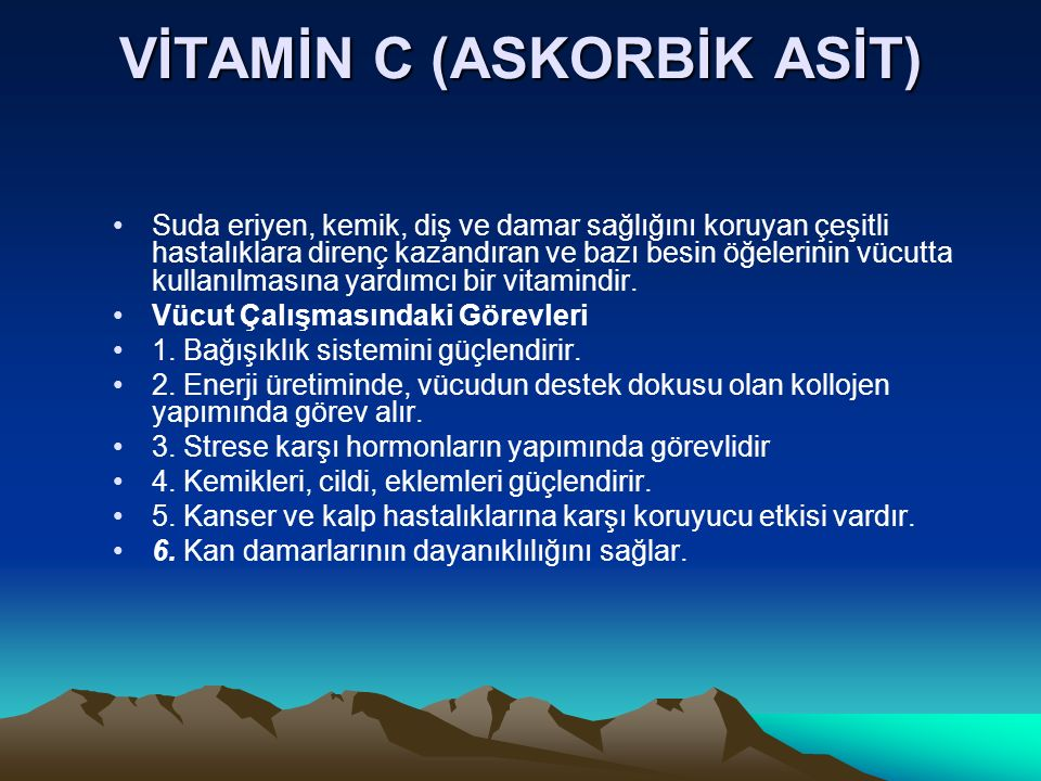 VİTAMİN C (ASKORBİK ASİT)