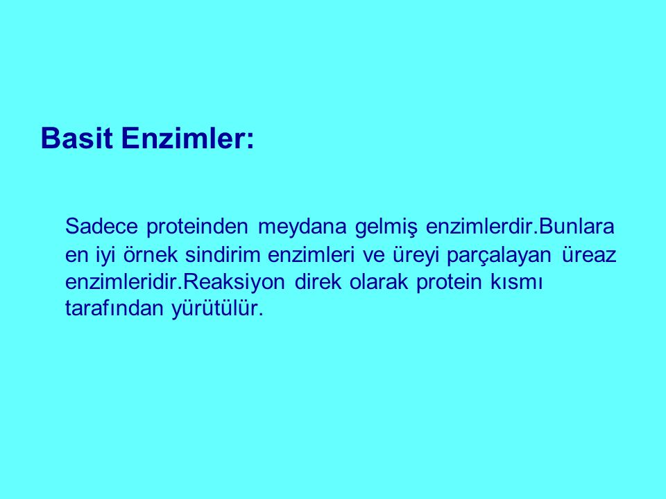 Basit Enzimler: