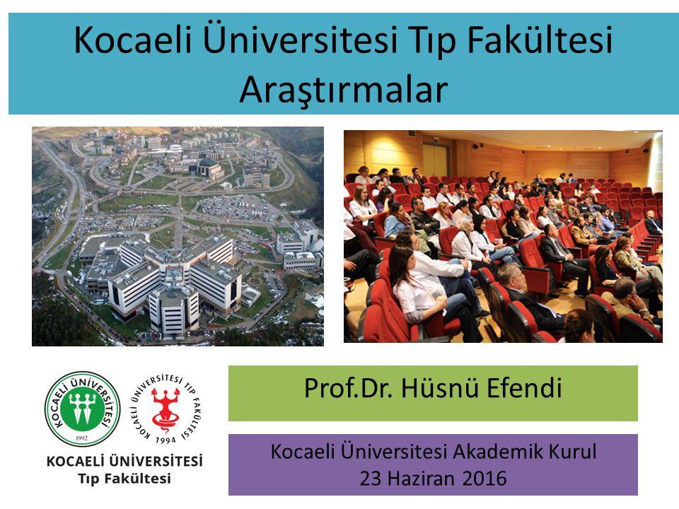 Kocaeli Üniversitesi Tıp Fakültesi Araştırmalar