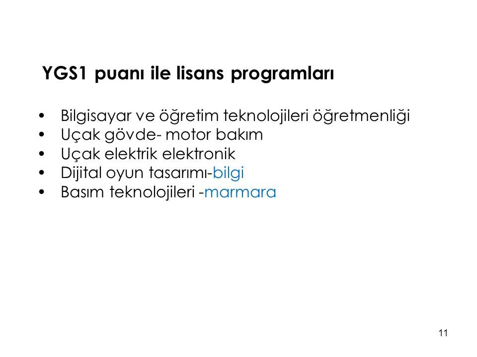 YGS1 puanı ile lisans programları