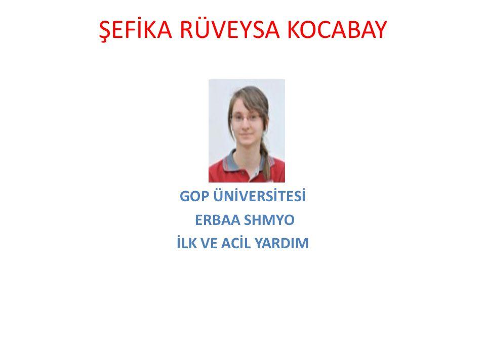 ŞEFİKA RÜVEYSA KOCABAY