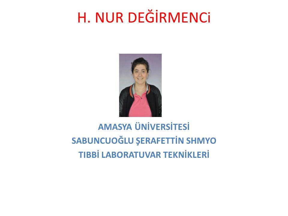 SABUNCUOĞLU ŞERAFETTİN SHMYO TIBBİ LABORATUVAR TEKNİKLERİ